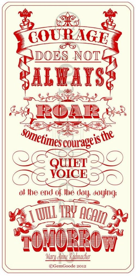 courage is a quiet voice