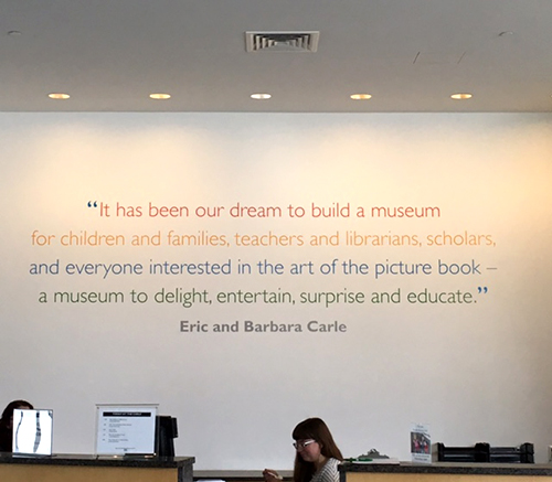 quote from Eric carle at Picture Book art museum