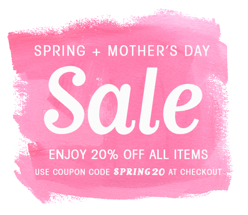 Spring and Mother's Day Sale