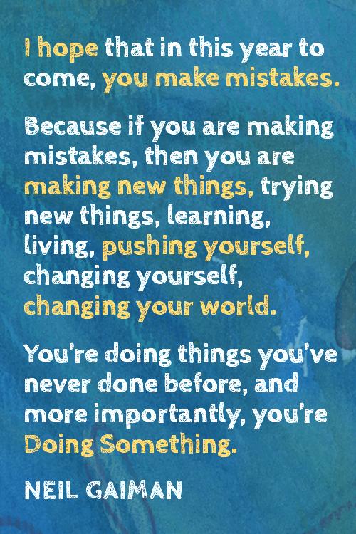 I hope you make mistakes